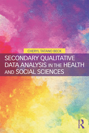 Secondary Qualitative Data Analysis in the Health and Social Sciences - 1st Edition book cover