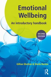 Emotional Wellbeing : An Introductory Handbook for Schools - 2nd Edition book cover