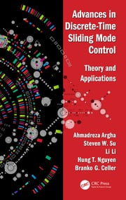 Advances in Discrete-Time Sliding Mode Control: Theory and Applications