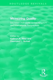Measuring Quality: Education Indicators - 1st Edition book cover