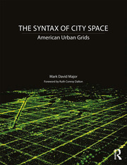 The Syntax of City Space : American Urban Grids - 1st Edition book cover
