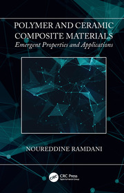 Polymer and Ceramic Composite Materials: Emergent Properties and Applications
