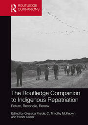 The Routledge Companion to Indigenous Repatriation -  1st Edition book cover