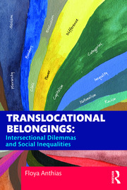 Translocational Belongings: Intersectional Dilemmas and Social Inequalities