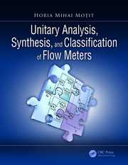 Unitary Analysis, Synthesis, and Classification of Flow Meters - 1st Edition book cover