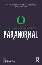 The Psychology of the Paranormal - 1st Edition book cover