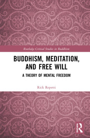 Buddhism, Meditation, and Free Will: A Theory of Mental Freedom