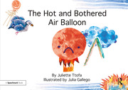 The Hot and Bothered Air Balloon - 1st Edition book cover