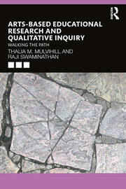 Arts-Based Educational Research and Qualitative Inquiry - 1st Edition book cover