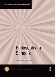 Philosophy in Schools - 1st Edition book cover