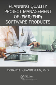 Planning Quality Project Management of (EMR/EHR) Software Products - 1st Edition book cover