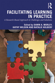Facilitating Learning in Practice - 1st Edition book cover
