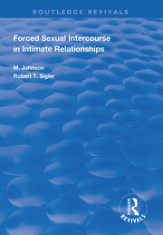Forced Sexual Intercourse in Intimate Relationships - 1st Edition book cover