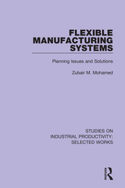 Flexible Manufacturing Systems - 1st Edition book cover
