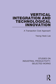 Vertical Integration and Technological Innovation - 1st Edition book cover