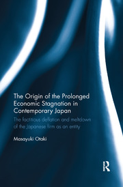 The Origin of the Prolonged Economic Stagnation in Contemporary Japan - 1st Edition book cover