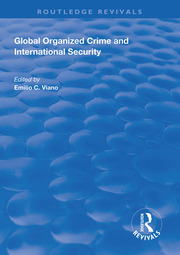 Global Organized Crime and International Security - 1st Edition book cover