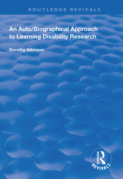 An Auto/Biographical Approach to Learning Disability Research - 1st Edition book cover