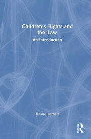 Children's Rights and the Law - 1st Edition book cover