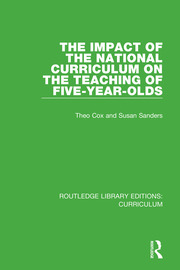 The Impact of the National Curriculum on the Teaching of Five-Year-Olds - 1st Edition book cover