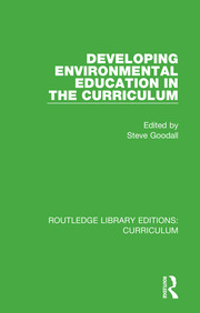Developing Environmental Education in the Curriculum - 1st Edition book cover