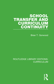 School Transfer and Curriculum Continuity - 1st Edition book cover