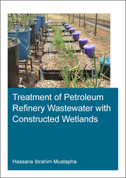 Treatment of Petroleum Refinery Wastewater with Constructed Wetlands