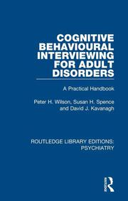Cognitive Behavioural Interviewing for Adult Disorders - 1st Edition book cover