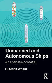 Unmanned and Autonomous Ships -  1st Edition book cover