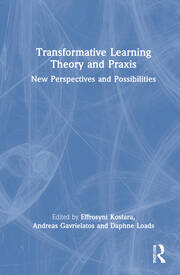 Transformative Learning Theory and Praxis - 1st Edition book cover