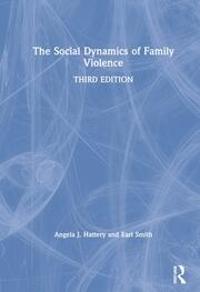 The Social Dynamics of Family Violence - 3rd Edition book cover