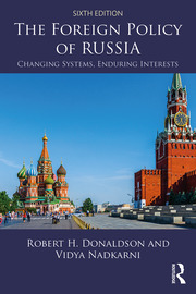 The Foreign Policy of Russia - 6th Edition book cover