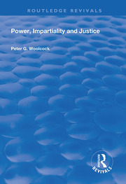 Power, Impartiality and Justice - 1st Edition book cover