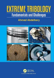 Extreme Tribology : Fundamentals and Challenges - 1st Edition book cover
