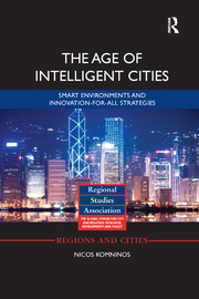 The Age of Intelligent Cities - 1st Edition book cover
