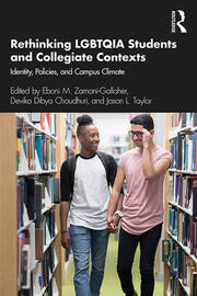 Rethinking LGBTQIA Students and Collegiate Contexts - 1st Edition book cover