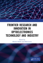 Frontier Research and Innovation in Optoelectronics Technology and Industry: Proceedings of the 11th International Symposium on Photonics and Optoelectronics (SOPO 2018), August 18-20, 2018, Kunming, China