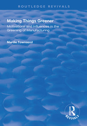Making Things Greener - 1st Edition book cover