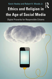 Ethics and Religion in the Age of Social Media - 1st Edition book cover