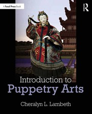 Introduction to Puppetry Arts - 1st Edition book cover