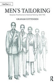 Men's Tailoring : Bespoke, Theatrical and Historical Tailoring 1830-1950 - 1st Edition book cover