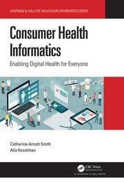Consumer Health Informatics - 1st Edition book cover