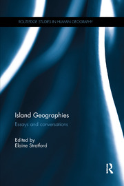 Island Geographies - 1st Edition book cover