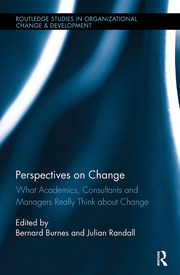 Perspectives on Change: What Academics, Consultants and Managers Really Think About Change