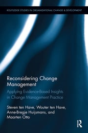 Reconsidering Change Management: Applying Evidence-Based Insights in Change Management Practice