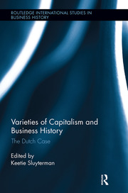 Varieties of Capitalism and Business History - 1st Edition book cover