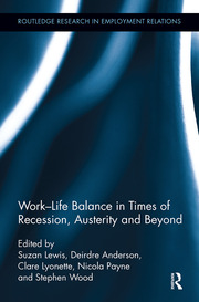 Work-Life Balance in Times of Recession, Austerity and Beyond - 1st Edition book cover