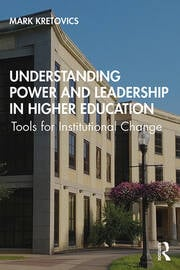 Understanding Power and Leadership in Higher Education - 1st Edition book cover