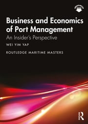 Business and Economics of Port Management - 1st Edition book cover