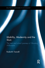 Mobility, Modernity and the Slum - 1st Edition book cover